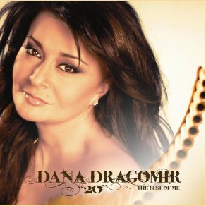 dana-dragomir-20-the-best-of-me-2011